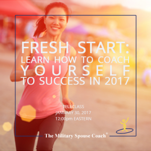 Fresh Start Learn How to Coach Yourself in 2017 Teleclass