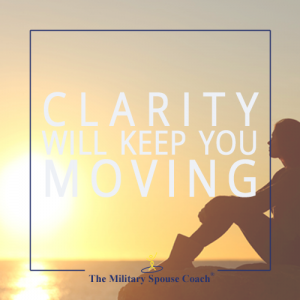 Clarity Will Keep You Moving